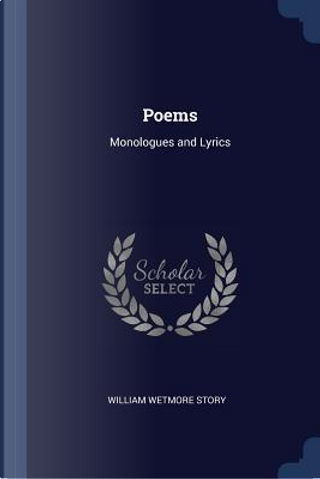 Poems by William Wetmore Story