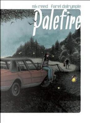 Palefire by M. K. Reed