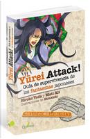 Yūrei attack! by Hiroko Yoda, Matt Alt