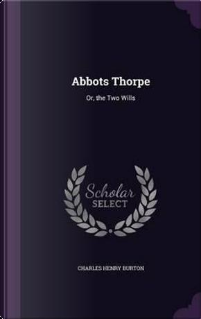 Abbots Thorpe by Charles Henry Burton