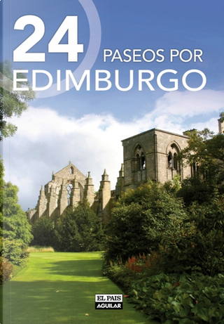 24 paseos por Edimburgo by