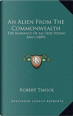 An Alien from the Commonwealth by Robert Timsol
