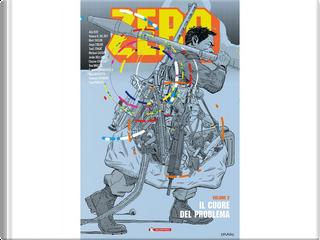 Zero - Vol. 2 by Aleš Kot, Mateus Santolouco, Michael Walsh, Morgan Jeske, Tradd Moore, Will Tempest
