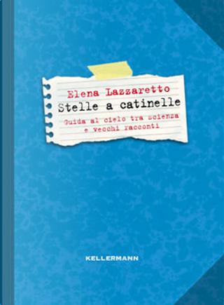 Stelle a catinelle by Elena Lazzaretto