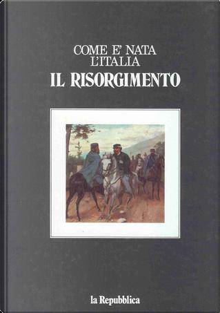 Il risorgimento by Giorgio Dell'Arti
