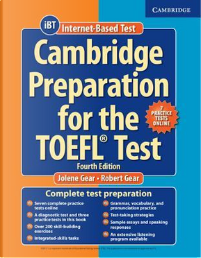 Cambridge Preparation for the TOEFL Test. Book with Online Practice Tests by Gear Jolene