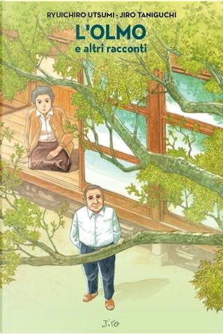 L'olmo e altri racconti by Ryuichiro Utsumi