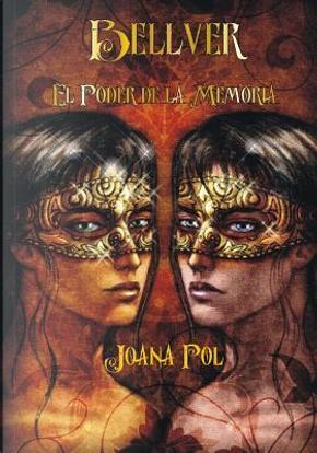 El Poder de la Memoria by Joana Pol