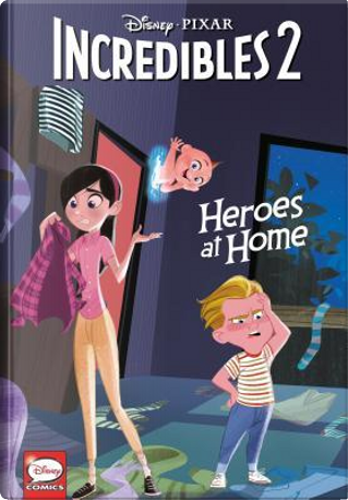 Disney-Pixar the Incredibles 2 by Liz Marsham