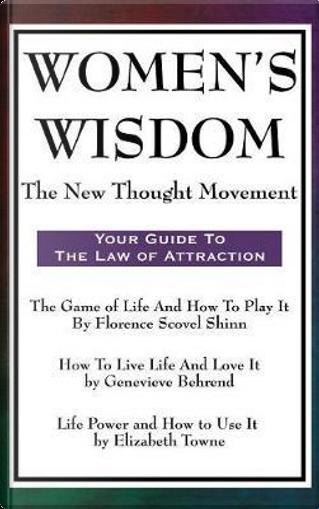 Women's Wisdom by Florence Scovel Shinn