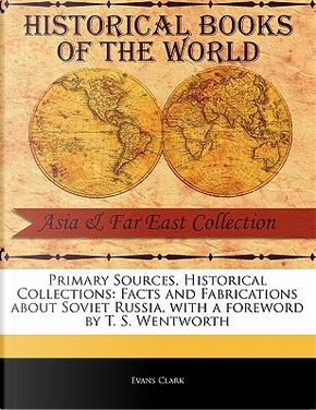 Primary Sources, Historical Collections by Evans Clark
