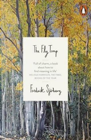 The Fly Trap by Fredrik Sjöberg