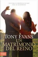 Un matrimonio del reino/ A marriage of the kingdom by Tony Evans