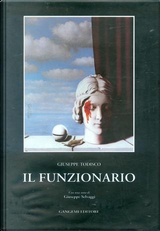 Il funzionario by Giuseppe Todisco