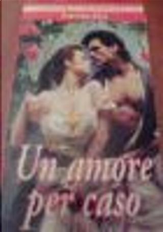 Un amore per caso by Lynn Collum