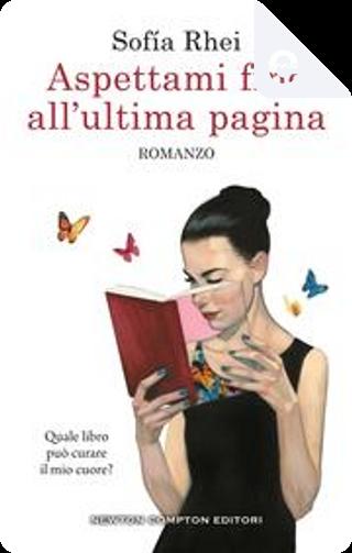 Aspettami fino all'ultima pagina by Sofía Rhei