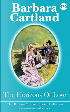 The Horizons Of Love by Barbara Cartland