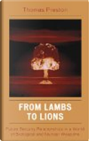 From Lambs to Lions by Thomas Preston