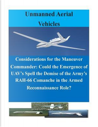 Considerations for the Maneuver Commander by U.s. Army Command and General Staff College