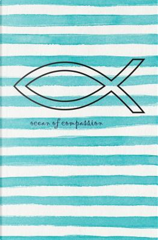 Ocean of Compassion by The Mindful Word