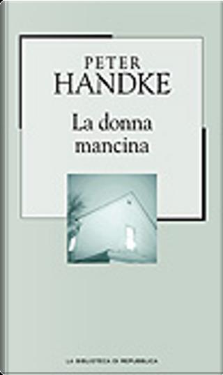 La donna mancina by Peter Handke