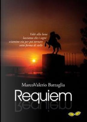 Requiem by Marco Valerio Battaglia