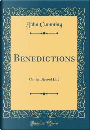 Benedictions by John Cumming
