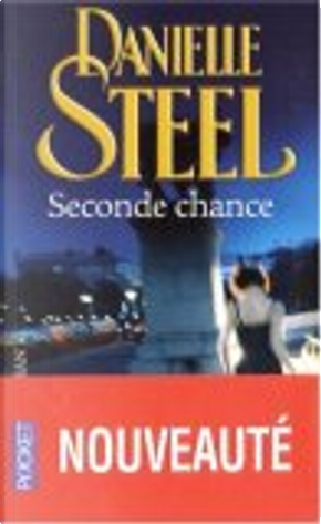 Seconde chance by Danielle Steel, Emilie Rofas