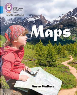 Collins Big Cat Phonics for Letters and Sounds – Maps by Karen Wallace