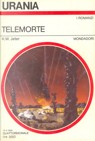 Telemorte by K. W. Jeter