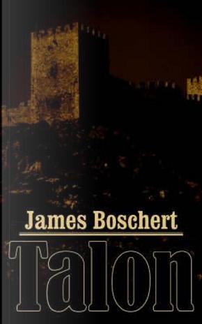 Talon by James Boschert