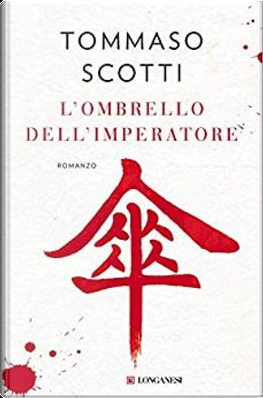 L'ombrello dell'imperatore by Tommaso Scotti
