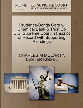 Prudence-Bonds Corp V. Chemical Bank & Trust Co U.S. Supreme Court Transcript of Record with Supporting Pleadings by Charles M. McCarty