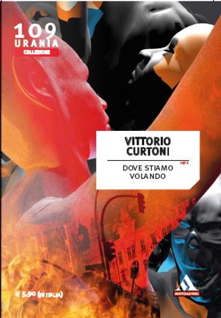 Dove stiamo volando by Vittorio Curtoni