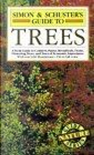 Simon & Schuster's Guide to Trees by Stanley Schuler