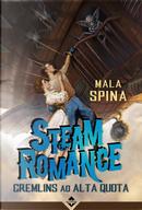 Steam Romance by Mala Spina
