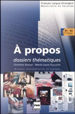 A propos by Marie-Laure Chalaron, Christine Andant