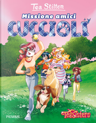 Missione amici cuccioli by Tea Stilton