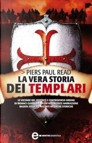 La vera storia dei templari by Piers Paul Read