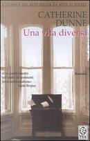 Una vita diversa by Catherine Dunne