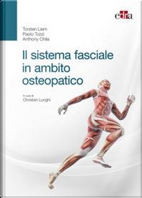 Il sistema fasciale in ambito osteopatico by Torsten Liem