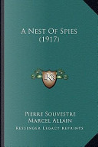 A Nest of Spies by Pierre Souvestre