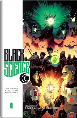 Black science vol. 3 by Rick Remender