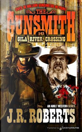 Gila River Crossing by J.R. Roberts