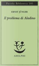 Il problema di Aladino by Ernst Jünger