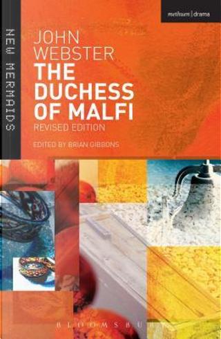 The Duchess of Malfi by John Webster