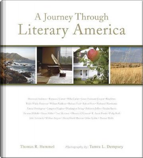 A Journey Through Literary America by Thomas R. Hummel