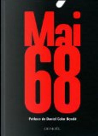 Mai 68 by Daniel Cohn-Bendit