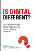 Is Digital Different? by Michael Moss