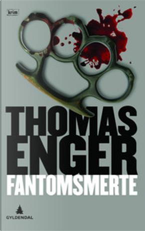 Fantomsmerte by Thomas Enger